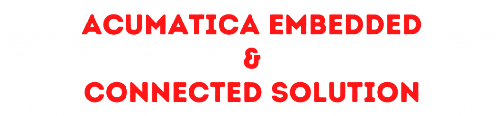 acumatica embedded and connected solution