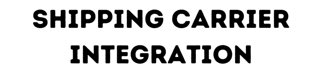 shipping carrier integration